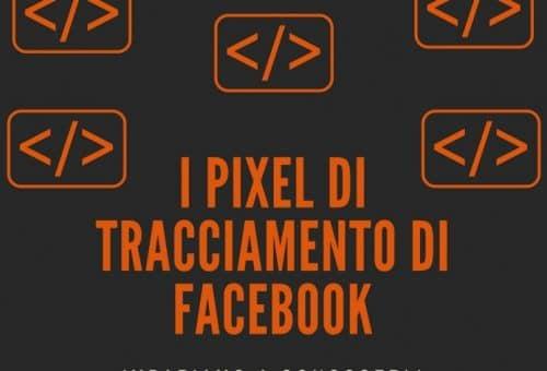 I pixel di tracciamento di Facebook Italy SWAG agenzia web, grafica e social a Bari